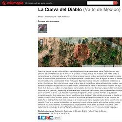 La Cueva del Diablo - Zona Metropolitana del Valle de México