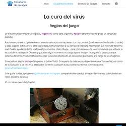 La cura del virus: reglas -