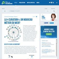 » La «curation», un nouveau métier du Web?