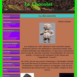 1519 - La découverte du chocolat