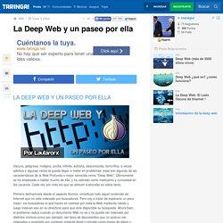 La Deep Web y un paseo por ella - Taringa!