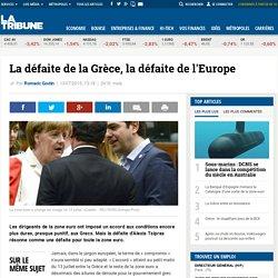 La défaite de la Grèce, la défaite de l'Europe