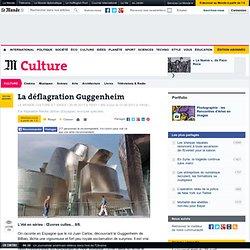 La déflagration Guggenheim