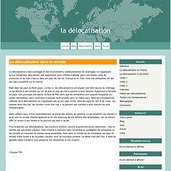 La délocalisation dans le monde - la délocalisation