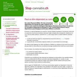 La dépendance - Stop-Cannabis.ch - Une aide pour l'arrêt de la consomation du cannabis
