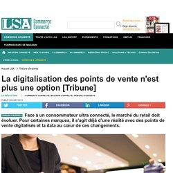 La digitalisation des points de vente n'est...