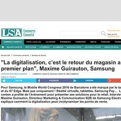 """""""La digitalisation, c'est le retour du..."""