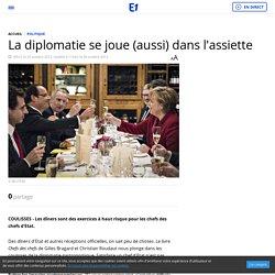 La diplomatie se joue (aussi) dans l'assiette