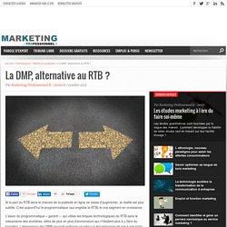 La DMP, une alternative au RTB
