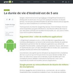La durée de vie d'Android est de 5 ans - Green IT