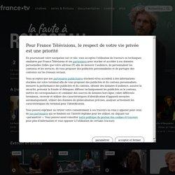 La faute à Rousseau - Replay et vidéos en streaming...