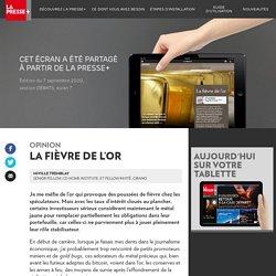 La fièvre de l'or - La Presse+