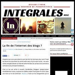 La fin de l'internet des blogs ?