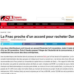La Fnac proche d'un accord pour racheter Darty