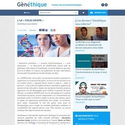 La « folie CRISPR »