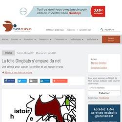 La folie Dingbats s'empare du net