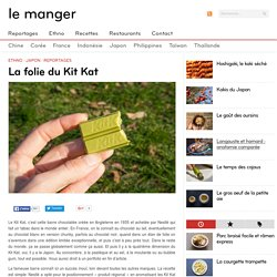 La folie du Kit Kat au Japon