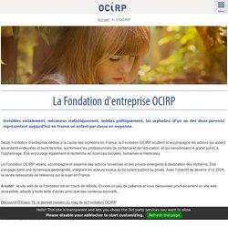 La Fondation d'entreprise OCIRP