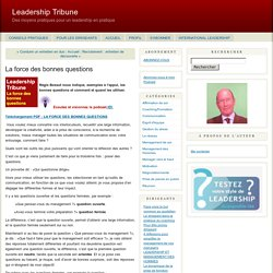 La force des bonnes questions - Leadership Tribune