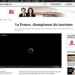 La France, championne du tourisme