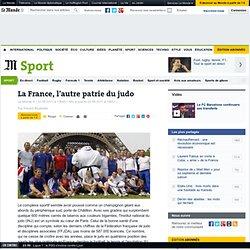 La France, l'autre patrie du judo