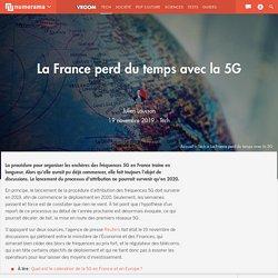 La France perd du temps avec la 5G
