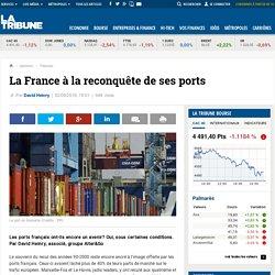 La France à la reconquête de ses ports