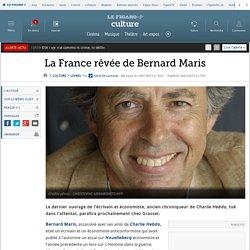 La France rêvée de Bernard Maris