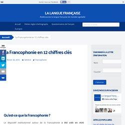 La Francophonie en 12 chiffres clés