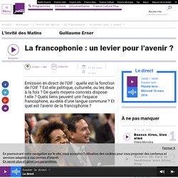 La francophonie : un levier pour l'avenir ?