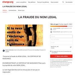 FRAUDE DU NOM LEGAL Aucun document légal n'a de validité. La personne est morte.