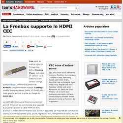 La Freebox supporte le HDMI CEC