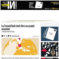 La FrenchTech doit être un projet mondial - 07/07/16