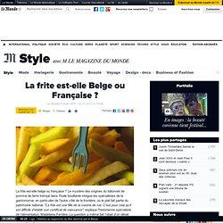 La frite est-elle belge ou française ?