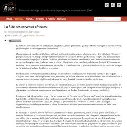 Témoignage - La fuite des cerveaux africains - Un témoignage de Bourges Naboutawo
