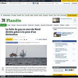 La fuite de gaz en mer du Nord a été déviée