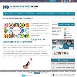 La Gamification du e-commerce