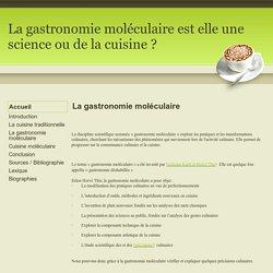 La gastronomie moléculaire