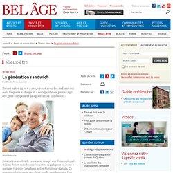 Portrait de la «génération sandwich» - LeBelAge.ca