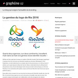La genèse du logo de Rio 2016