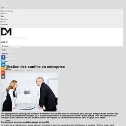 La gestion des conflits en entreprise