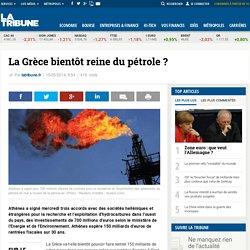 La Grèce bientôt reine du pétrole?