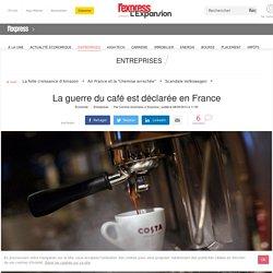 La guerre du café est déclarée en France - L'Express L'Expansion