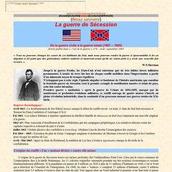 La guerre de Sécession 1861 - 1865