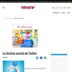 La historia secreta de Twitter
