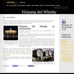 """La historia del Whisky - el """"agua de vida"""""""