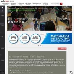La integración de las TIC en la escuela