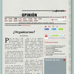 La Jornada: ¿Organizarnos?
