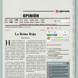 La Jornada: La Reina Roja