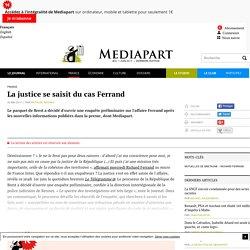 La justice se saisit du cas Ferrand - Page 2